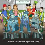 Christmas Bonus Episode 2015