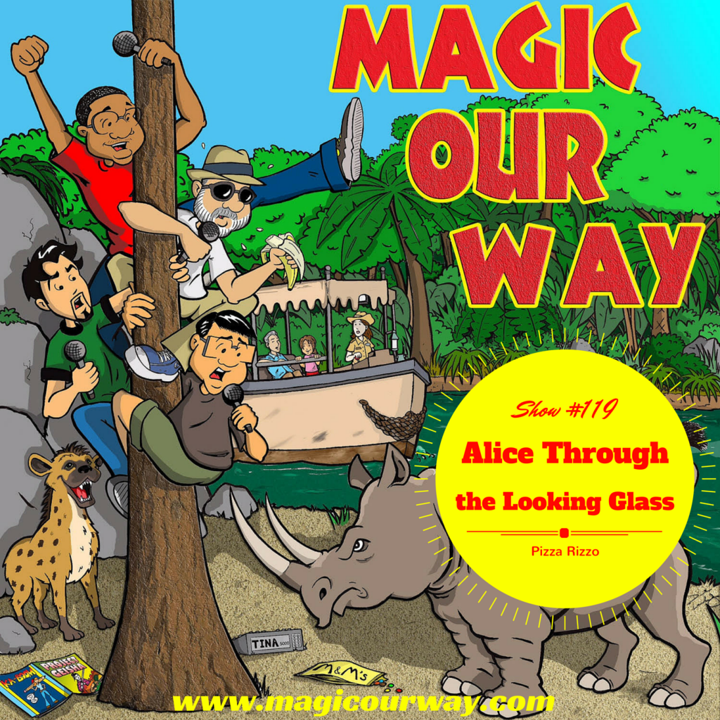 Alice Through the Looking Glass – MOW #119