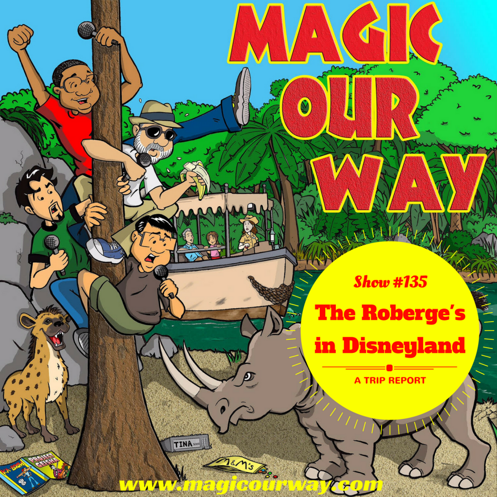 Roberge's Disneyland Trip Report – MOW #135