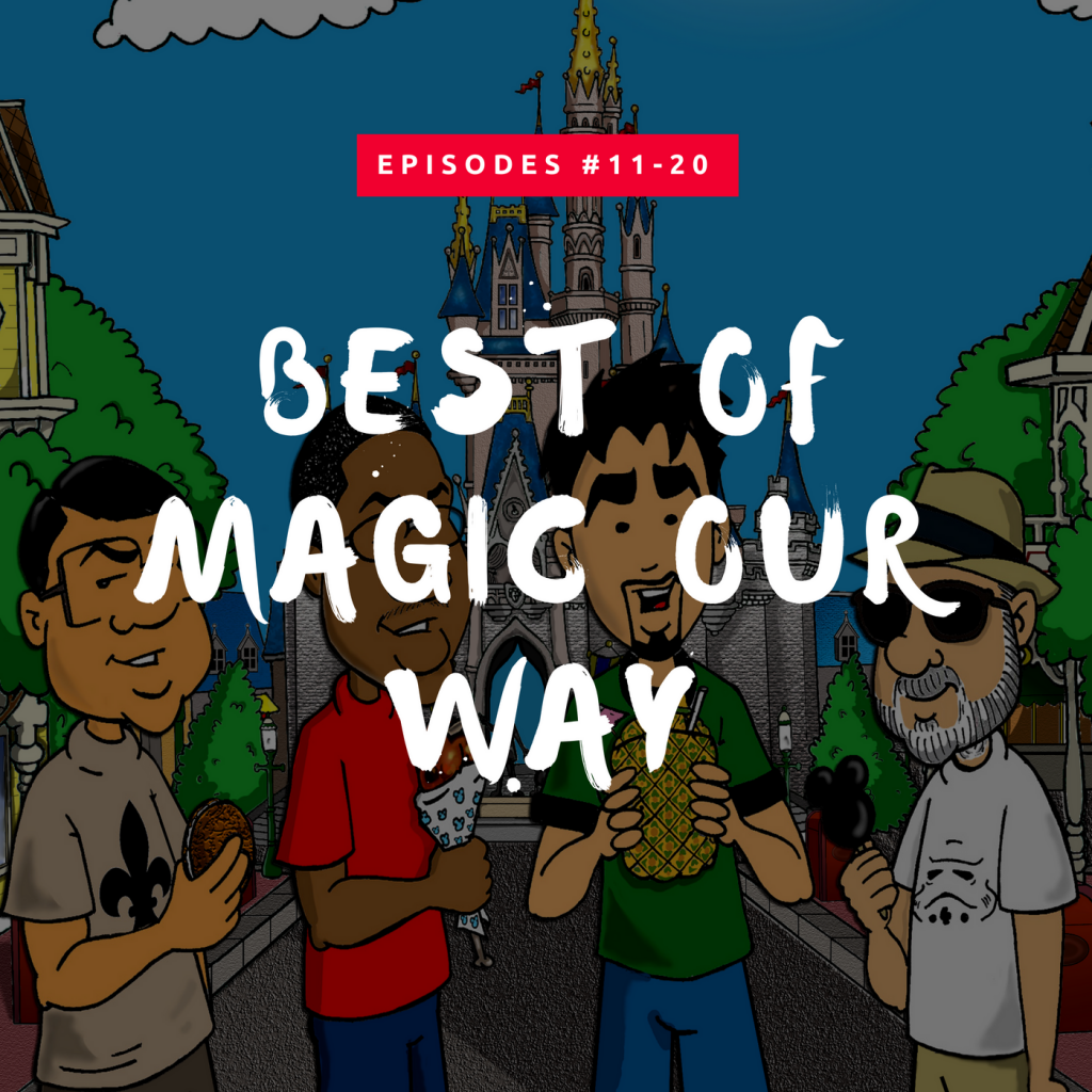 Best of Magic Our Way – Episodes #011-020