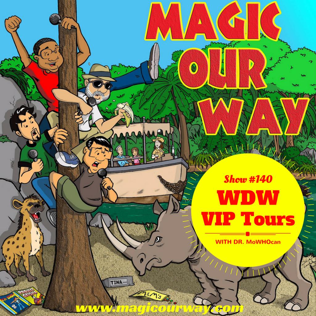 VIP Tours in Walt Disney World – MOW #140