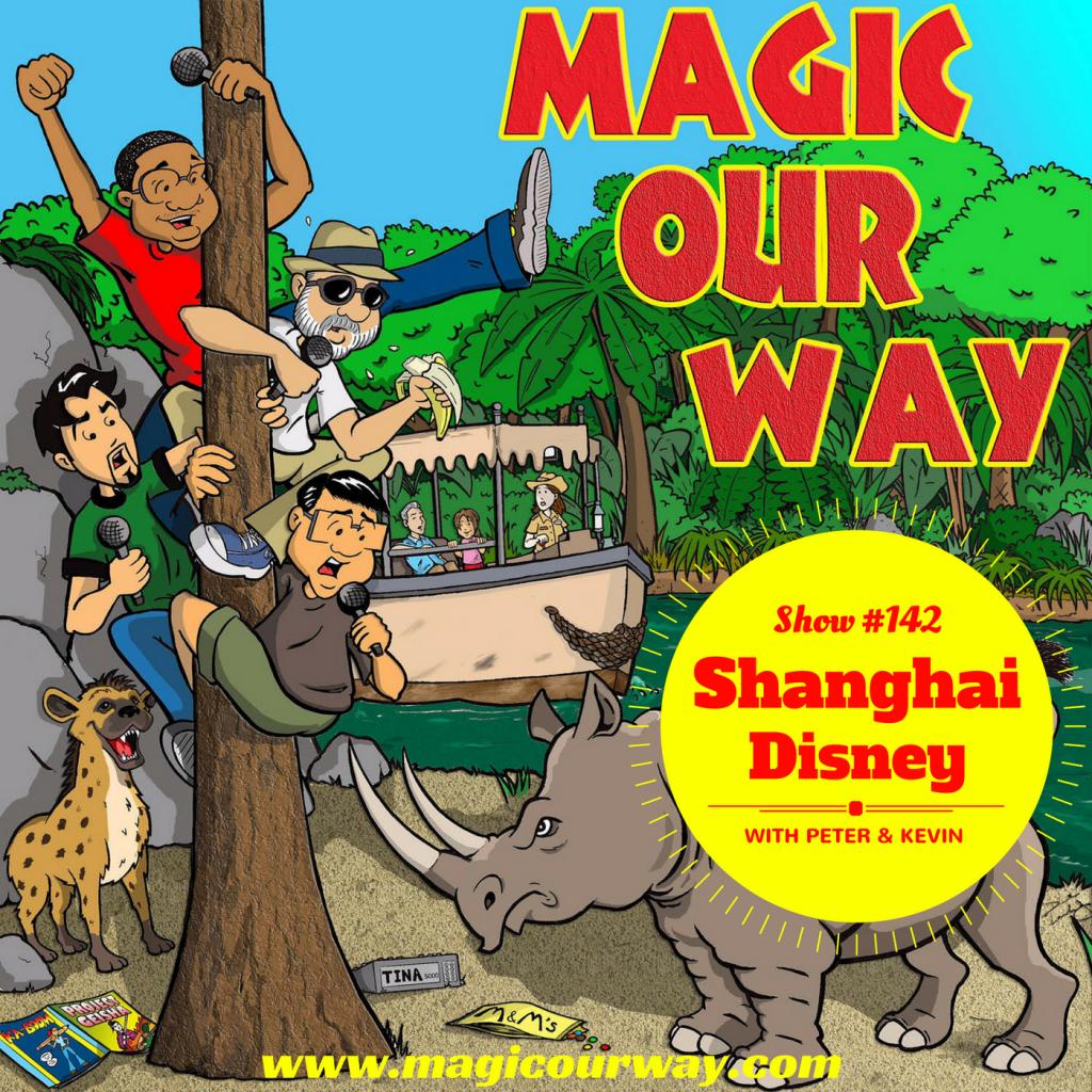 Peter & Kevin: Shanghai Disney Resort – MOW #142
