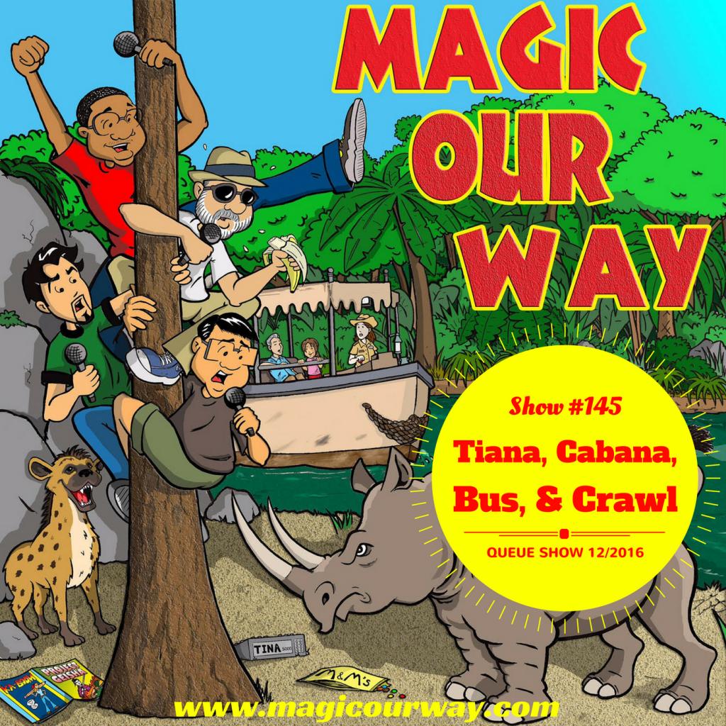Tiana, Cabanas, Bus, & Crawl – MOW #145
