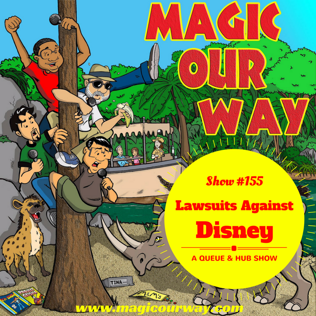 Interesting Lawsuits Against Disney – MOW #155