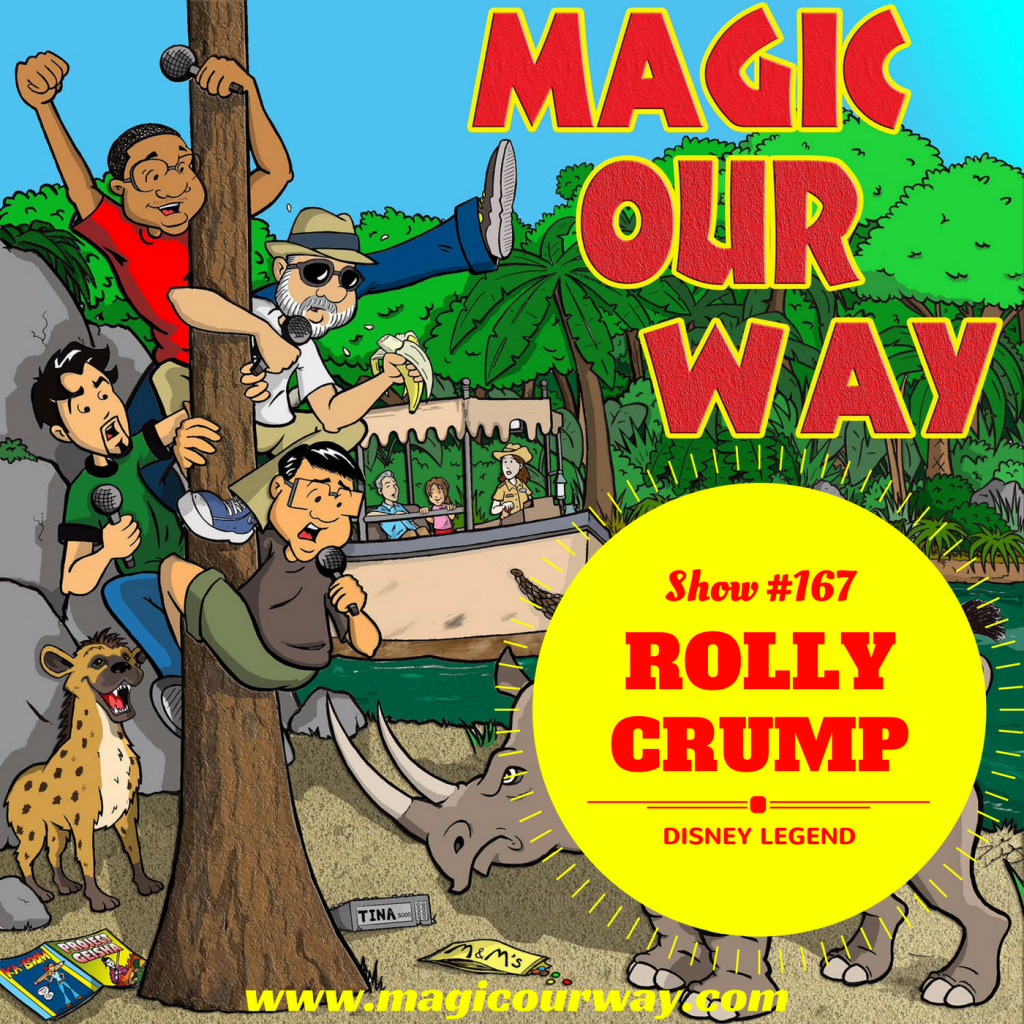 Rolly Crump, Disney Legend  – MOW #167