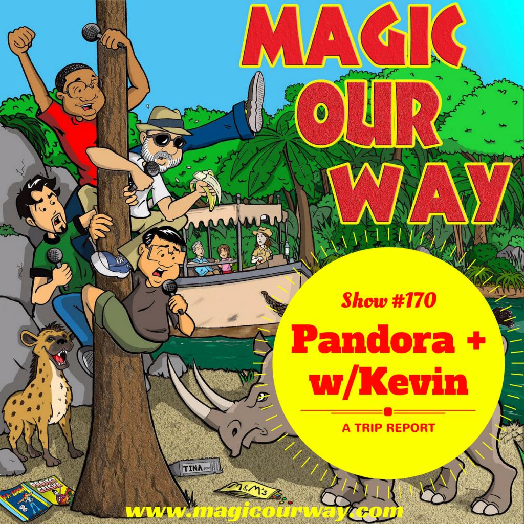 Pandora +: Kevin's Trip Report – MOW #170