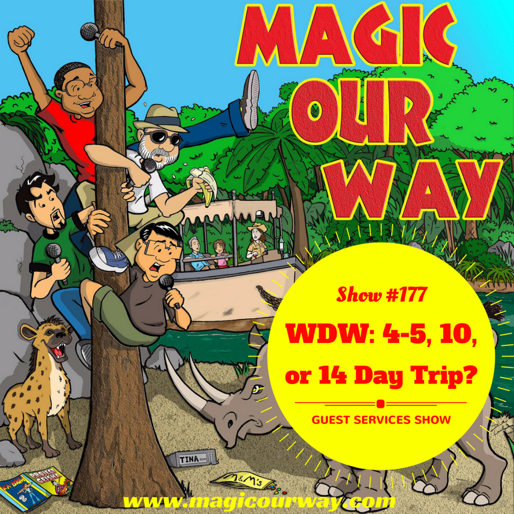 WDW: 4-5, 10, or 14 Day Trip? – MOW #177