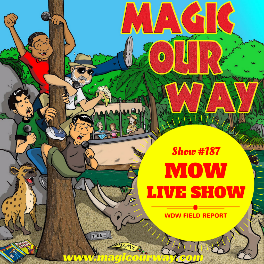MOW LIVE SHOW: WDW Field Report – MOW #187