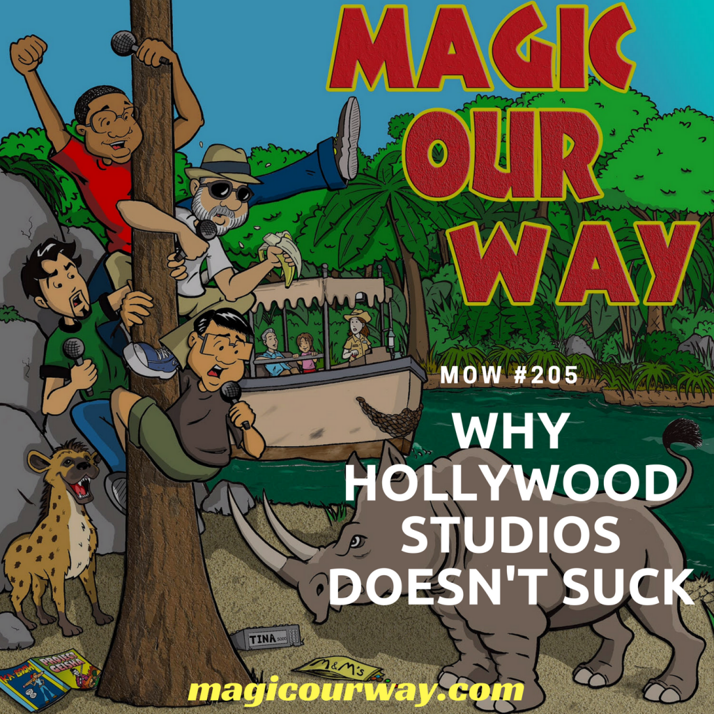Why Hollywood Studios Doesn't Suck – MOW #205