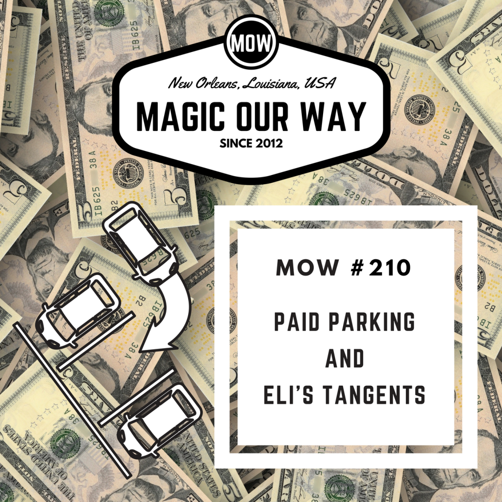 Paid Parking and Eli's Tangents – MOW #210