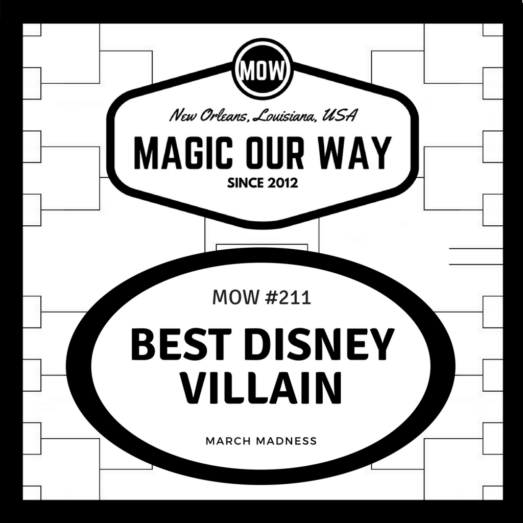 Best Disney Villain March Madness Bracket – MOW #211