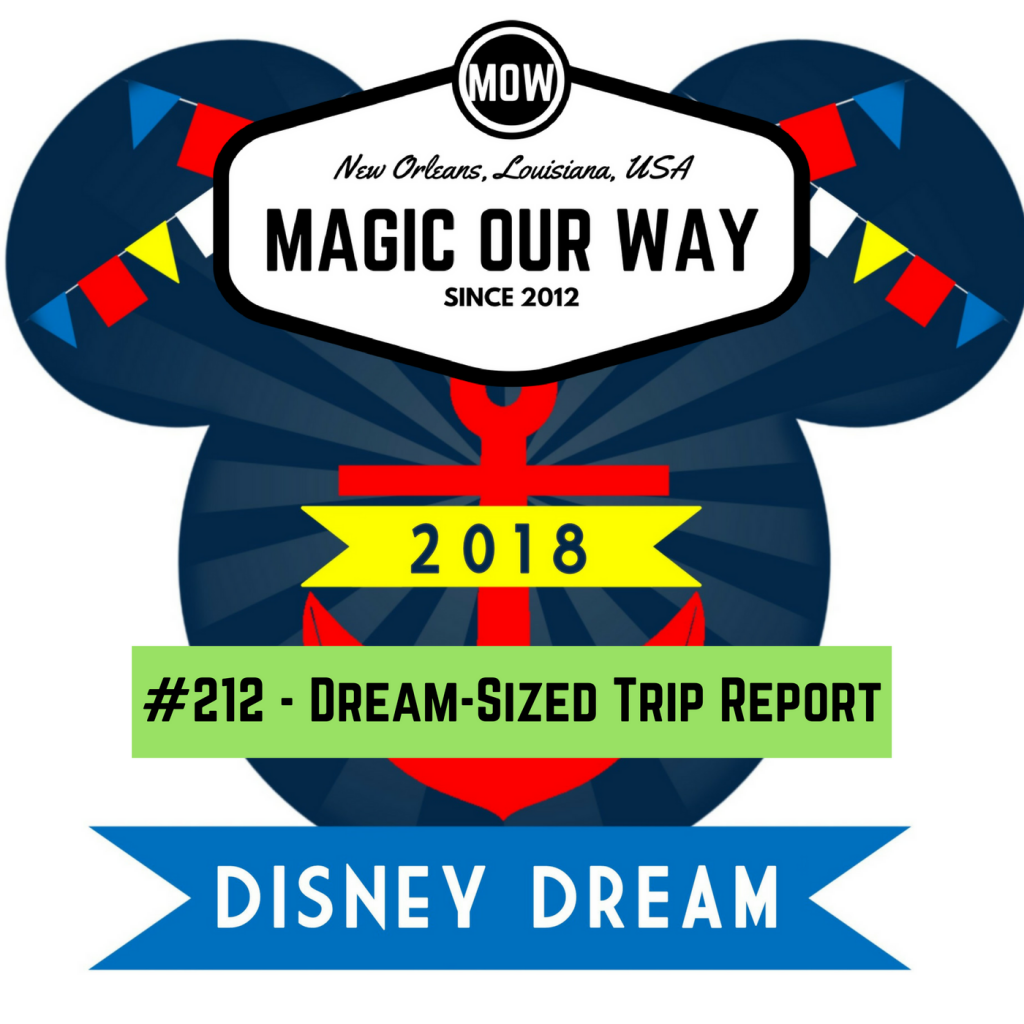 Disney Cruise Line: A Dream-Sized Trip Report – MOW #212