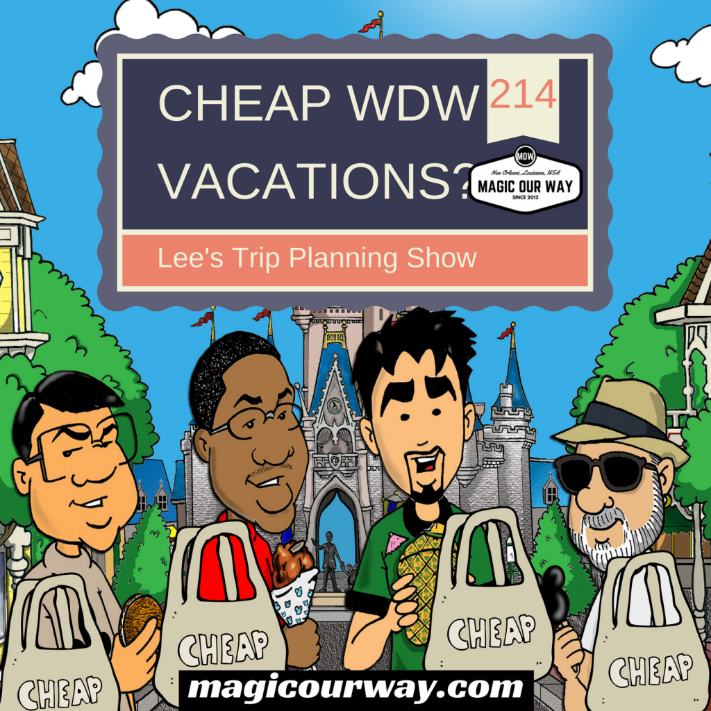 Cheap WDW Vacations? – MOW #214