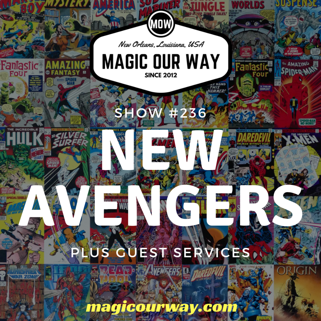 NEW Avengers: Eli's Marvel Moment – MOW #236