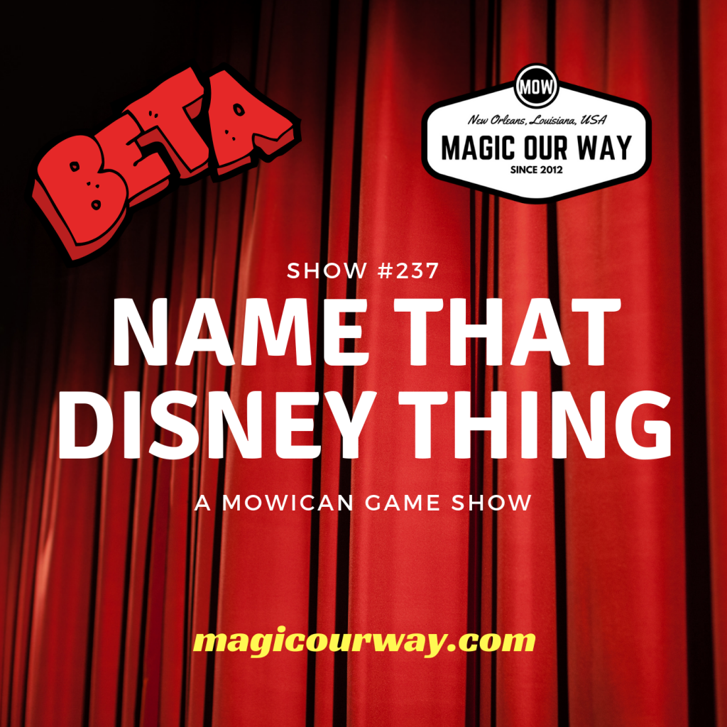 Name That Disney Thing: BETA – MOW #237