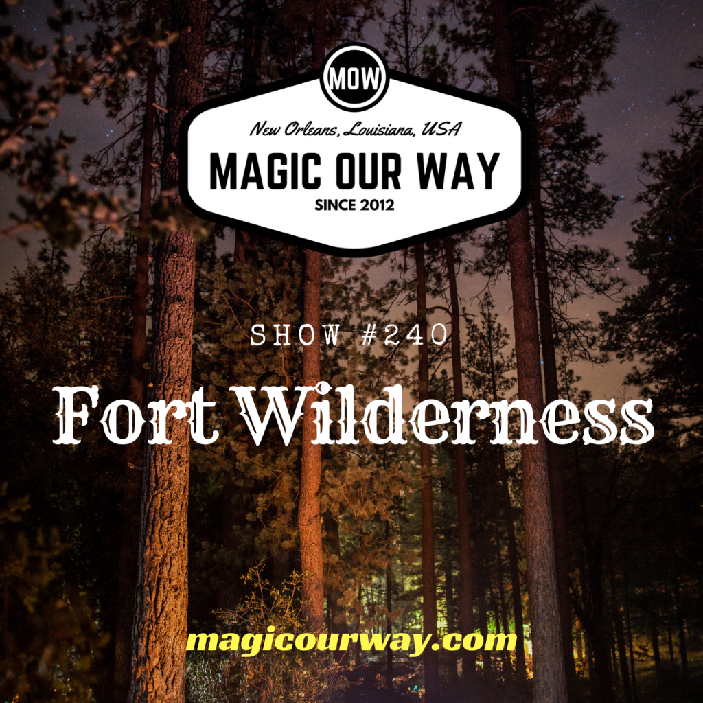 Fort Wilderness Resort Retrospective – MOW #240