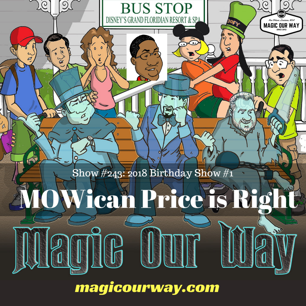 MOWican Price is Right: Birthday Game #1 – MOW #243