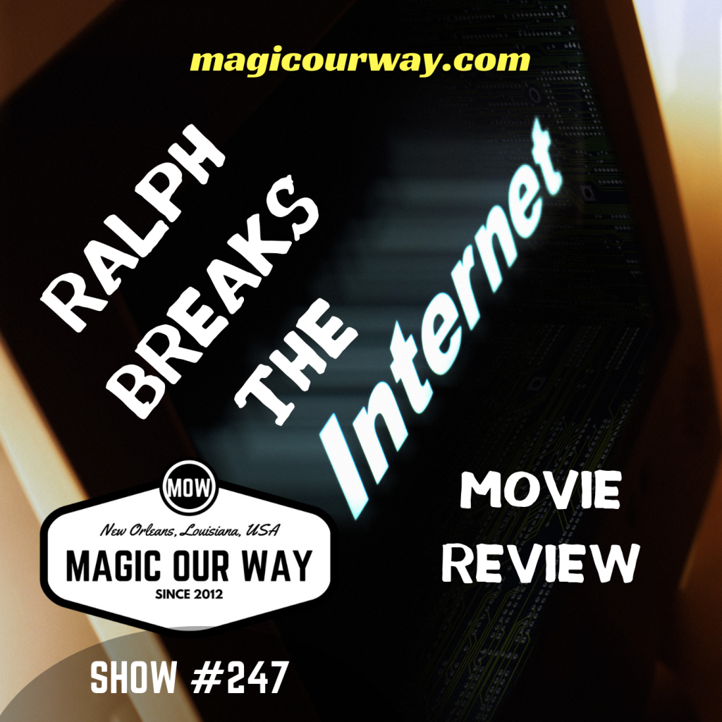 Ralph Breaks The Internet: Movie Review – MOW #247