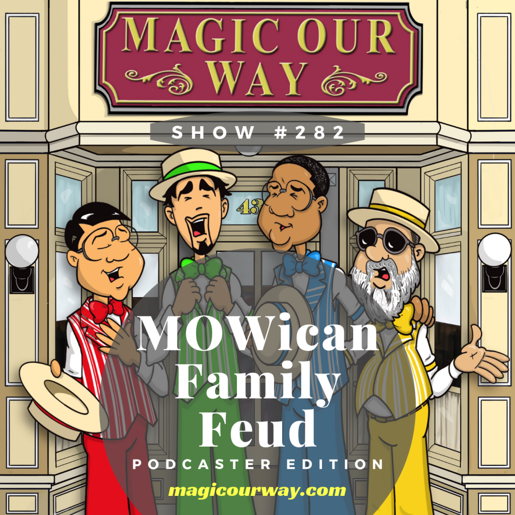 MOWican Family Feud: Dole Whipped vs  WDW Navigators - MOW #282